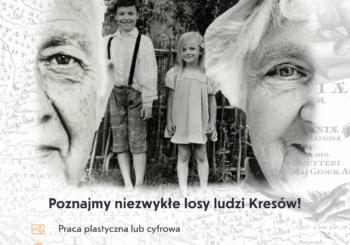 """Ogólnopolski konkurs """"Ludzie Kresów: opowieści nieznane"""""""