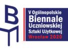 Wyniki konkursu Biennale Uczniowskiej Sztuki Użytkowej 2019/2020