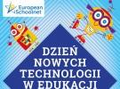 21 marca – Dzień Nowych Technologii w Edukacji